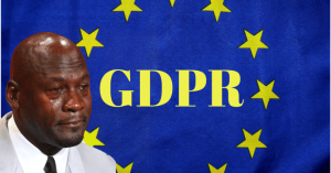 Michael Jordan crying over GDPR
